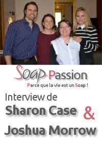 Interview de Sharon Case et Joshua Morrow : Le making-of