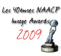 Les 40èmes NAACP Image Awards